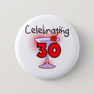 Bóton Redondo 5.08cm Comemorando 30 camisetas e presentes