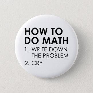 Bóton Redondo 5.08cm Como fazer a matemática