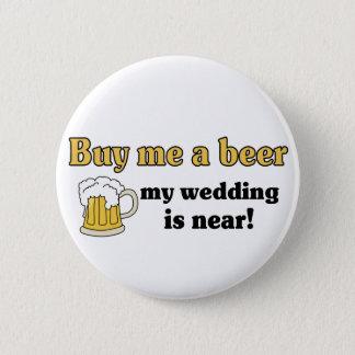Bóton Redondo 5.08cm Compre-me um botão da cerveja