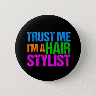 Bóton Redondo 5.08cm Confie que eu mim é um cabeleireiro
