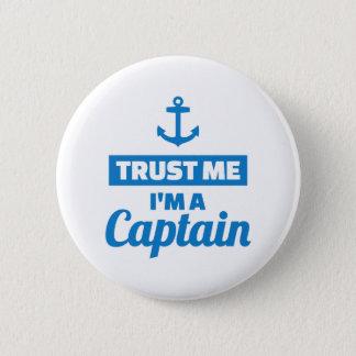 Bóton Redondo 5.08cm Confie que eu mim é um capitão