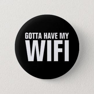 Bóton Redondo 5.08cm Conseguiu ter meu Wifi
