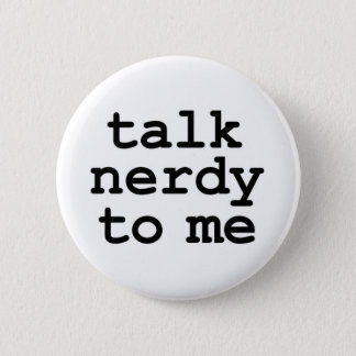 Bóton Redondo 5.08cm conversa nerdy a mim