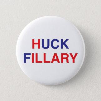 Bóton Redondo 5.08cm Crachá/botão do HUCK FILLARY Hillary Clinton