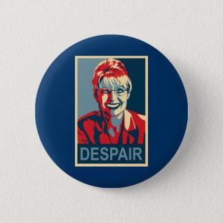 Bóton Redondo 5.08cm Crachá de Anti-Sarah Palin - desespero