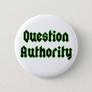 Bóton Redondo 5.08cm Crachá do botão da autoridade da pergunta