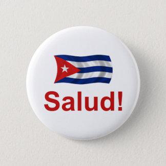 Bóton Redondo 5.08cm Cubano Salud!