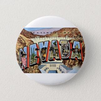 Bóton Redondo 5.08cm Cumprimentos de Nevada