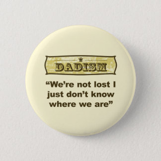 Bóton Redondo 5.08cm Dadism - nós não somos perdidos