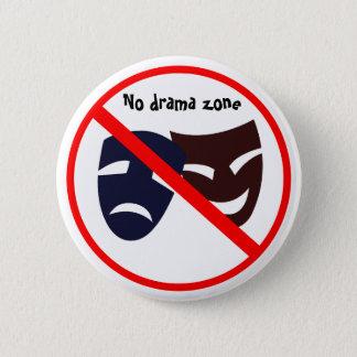 """Bóton Redondo 5.08cm De """"botão nenhuma zona do drama"""""""