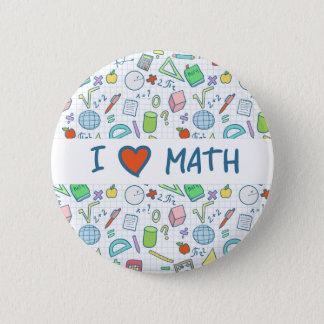 """Bóton Redondo 5.08cm De volta à escola: """"Eu amo botão da matemática"""""""