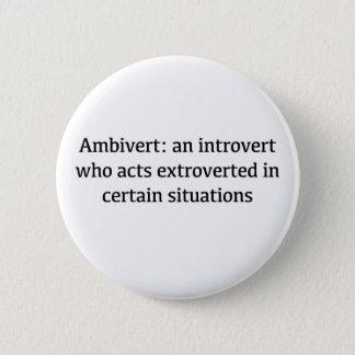 Bóton Redondo 5.08cm Definição de Ambivert
