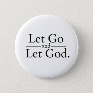 Bóton Redondo 5.08cm Deixado vá deixar o botão do deus