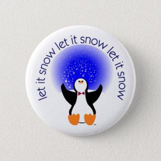 Bóton Redondo 5.08cm Deixais lhe para nevar crachá do botão