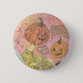 Bóton Redondo 5.08cm Deixe-nos ir roubam doces do Pin do Dia das Bruxas