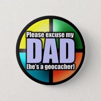 Bóton Redondo 5.08cm Desculpe meu botão do pai