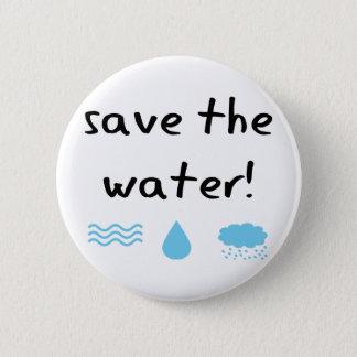 Bóton Redondo 5.08cm Design da conservação de água!