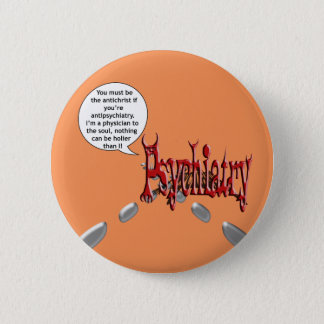 Bóton Redondo 5.08cm Deve ser o anticristo se você é antipsychiatry