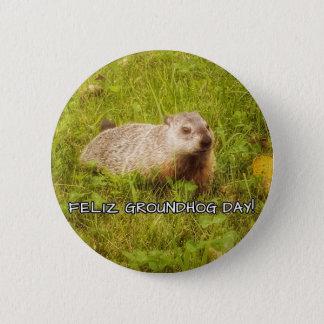 Bóton Redondo 5.08cm Dia de Feliz Groundhog! botão