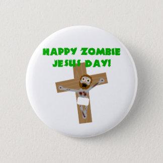 Bóton Redondo 5.08cm Dia feliz de Jesus do zombi