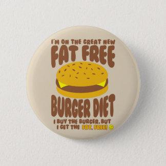 Bóton Redondo 5.08cm Dieta livre de gordura do hamburguer