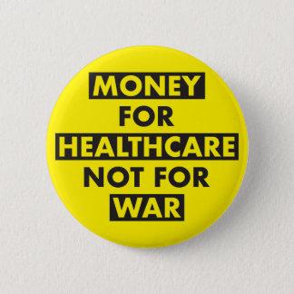 Bóton Redondo 5.08cm Dinheiro para cuidados médicos não para o botão da