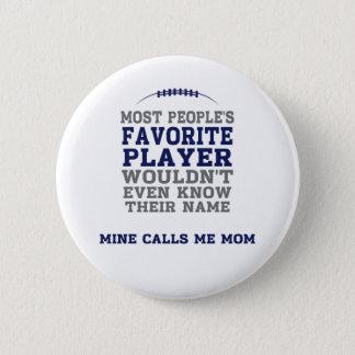 Bóton Redondo 5.08cm Do jogador de futebol favorito da mãe botão azul &