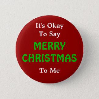Bóton Redondo 5.08cm É aprovado dizer o botão do Feliz Natal
