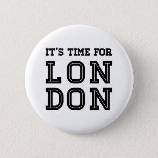 Bóton Redondo 5.08cm É hora para Londres