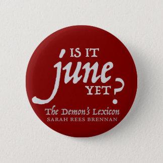 Bóton Redondo 5.08cm É junho ainda? *BUTTON*