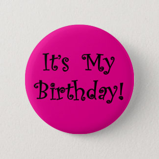 Bóton Redondo 5.08cm É meu aniversário