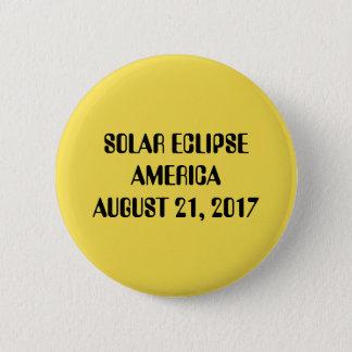 Bóton Redondo 5.08cm Eclipse solar América botão do 21 de agosto de