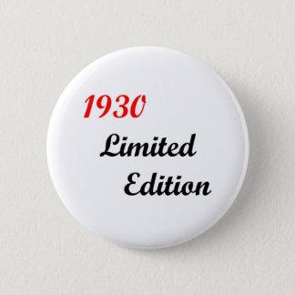 Bóton Redondo 5.08cm Edição 1930 limitada