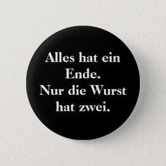 Bóton Redondo 5.08cm Ein Ende do chapéu de Alles.  Nur morre o chapéu
