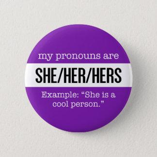 Bóton Redondo 5.08cm Ela/seus pronomes - bandeira criativa do género