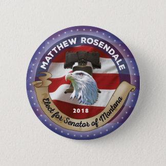 Bóton Redondo 5.08cm Eleja Matthew Rosendale para o senador de Montana