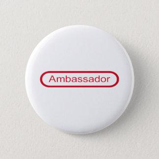 Bóton Redondo 5.08cm Embaixador