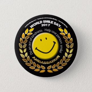 Bóton Redondo 5.08cm Embaixador 2017 botão do dia do sorriso do mundo