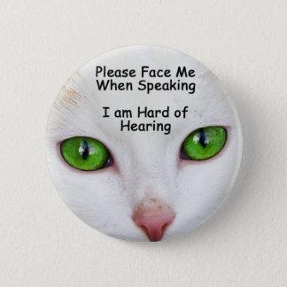 Bóton Redondo 5.08cm Enfrente-me por favor os olhos de gato do botão