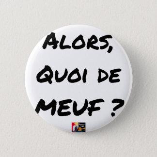 Bóton Redondo 5.08cm ENTÃO, QUAL DE MEUF? - Jogos de palavras