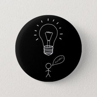"""Bóton Redondo 5.08cm Entregue o botão tirado de """"Eureka"""" do homem da"""