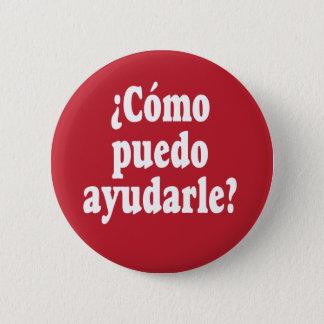 Bóton Redondo 5.08cm Espanhol como posso eu o ajudo - ayudarle do puedo