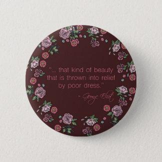 Bóton Redondo 5.08cm Esse tipo do botão da beleza