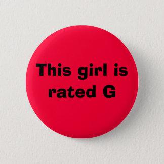 Bóton Redondo 5.08cm Esta menina é G avaliado