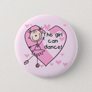 Bóton Redondo 5.08cm Esta menina pode dançar t-shirt e presentes