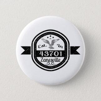 Bóton Redondo 5.08cm Estabelecido em 43701 Zanesville