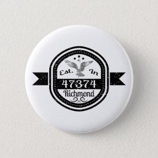 Bóton Redondo 5.08cm Estabelecido em 47374 Richmond
