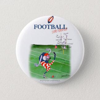 Bóton Redondo 5.08cm Estada focalizada, fernandes tony do futebol