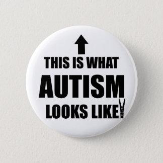 Bóton Redondo 5.08cm Este é o que o autismo olha como!