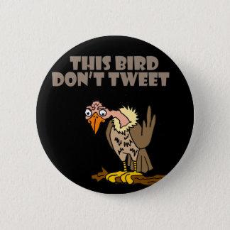 Bóton Redondo 5.08cm Este pássaro não tweet desenhos animados do